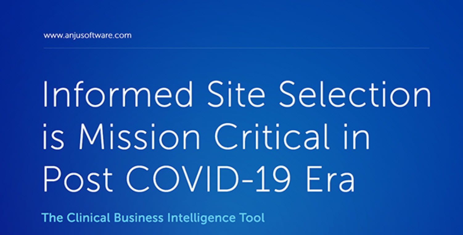 Informed Site Selection is Mission Critical in Post COVID-19 Era